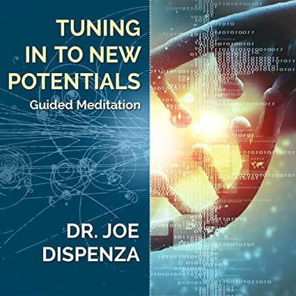 Dispenza_Tuning in to new potentials